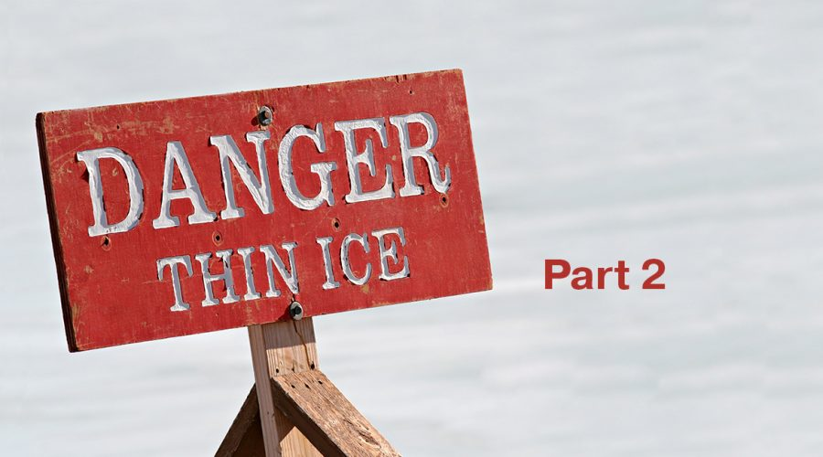 Part 2 Danger Thin Ice sign on ice